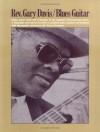Rev. Gary Davis/Blues Guitar (Country Blues Series) - Stefan Grossman