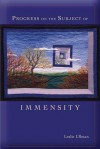 Progress on the Subject of Immensity (Mary Burritt Christiansen Poetry Series) - Leslie Ullman