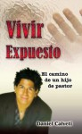 Vivir Expuesto: El Camino de Un Hijo de Pastor - Anonymous
