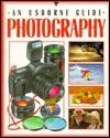 Photography (An Usborne Guide) - Moira Butterfield, Susan Peach, S. Peach