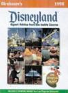 Birnbaum's Disneyland: The Official Guide (Serial) - Stephen Birnbaum, Tom Passavant, Jill Safro, Alice Garrard, Deanna Caron, Isabel Shamlian, Alexandra Mayes Birnbaum