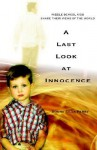 A Last Look at Innocence: Middle School Kids Share Their Views of the World - Donna Perry