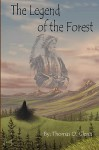 The Legend of the Forest - Thomas O Glen