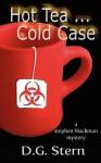 Hot Tea...Cold Case - D.G. Stern