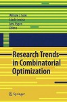 Research Trends in Combinatorial Optimization: Bonn 2008 - William J. Cook, László Lovász, Jens Vygen