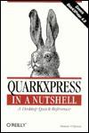 QuarkXPress in a Nutshell - Donnie O'Quinn