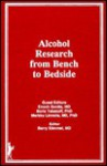 Alcohol Research from Bench to Bedside (Irwin Series in Management and the Behavioral Sciences) (Irwin Series in Management and the Behavioral Sciences) - Barry Stimmel