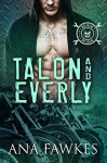 Devil Call MC - Talon & Everly - the complete series - Ana W. Fawkes