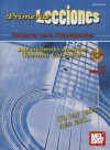 Primeras Lecciones: Guitarra Para Principiantes: Aprendiendo Aordes / Tocando Canciones - William Bay