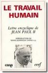 """Lettre encyclique du souverain pontife Jean-Paul II sur le travail humain - A l'occasion du 90e anniversaire de l'encyclique """"Rerum novarum"""" - Pope John Paul II"""