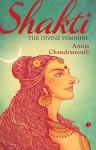 Shakti: The Feminine Divine - Anuja Chandramouli