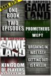 GAMELAND Episodes 5-6 (S. W. Tanpepper's GAMELAND) - Saul Tanpepper, Ken J. Howe