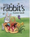 Little Rabbit's Easter Book - Sophie Piper