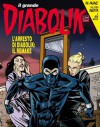 Il grande Diabolik n. 27: L'arresto di Diabolik: Il Remake - Mario Gomboli, Tito Faraci, Angela Giussani, Giuseppe Palumbo, Pierluigi Cerveglieri