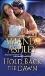 Hold Back the Dawn - Amanda Ashley