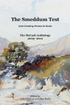 The Smeddum Test - 21st-Century Poems in Scots - The McCash Anthology 2003-2012 - Lesley Duncan, Alan Riach