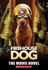Firehouse Dog - Michael Anthony Steele