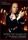 Spirit of Shaolin - David Carradine, Jano Rohleder