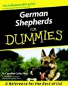German Shepherds For Dummies (For Dummies (Computer/Tech)) - D. Caroline Coile