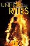 Unholy Rites - Kay L. Stewart, Chris Bullock