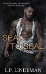 Seal To Seal (Binding Cause Book 2) - L.P. Lindeman, Savvy Designs, Savannah Stewart, Jessica Bolduc, Marilyn Ortega, Darren Birks