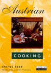 Austrian Cooking (Cookery Classics) - Gretel Beer