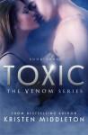 Toxic (Venom) (Volume 3) - Kristen Middleton, Mae I Design, Inkstain Formatting