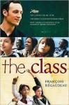The Class - François Bégaudeau, Linda (Translator) Asher, Linda Asher