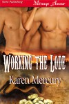 Working the Lode - Karen Mercury