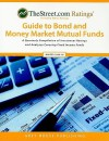TheStreet.com Rating's Guide to Bond and Money Market Mutual Funds: A Quarterly Compilation of Investment Ratings and Analyses Covering Fixed Income F - Grey House Publishing