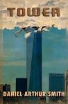Tower - Daniel Arthur Smith