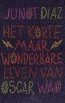 Het korte maar wonderbare leven van Oscar Wao - Junot Díaz, Peter Abelsen