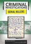 Serial Killers - Michael Newton, John L. French