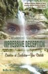 Impressive Deception: Creation or Evolution: You Decide - Deedee Briski