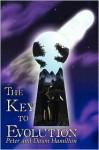The Key to Evolution - Peter Hamilton, Dawn Hamilton