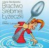 Bractwo Srebrnej Łyżeczki - Liliana Bardijewska