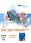 Mosby's PDA Dictionary of Medicine, Nursing & Health Professions - C.V. Mosby Publishing Company