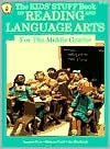 The Kids' Stuff Book of Reading and Language Arts for the Middle Grades - Imogene Forte, Marjorie Frank, Joy MacKenzie