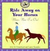 Ride Away on Your Horses: Music, Now I'm One! - John M. Feierabend