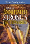 AMG's Annotated Strong's Dictionaries - James Strong, James Strongs, Warren Patrick Baker, Spiros Zodhiates