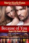 Because Of You (Music City Heat, #2) - Marie-Nicole Ryan