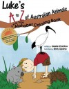 Luke's A to Z of Australian Animals: A Kids Yoga Alphabet Coloring Book - Giselle Shardlow, Emily Gedzyk