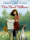 Dear Hank Williams - Kimberly Willis Holt