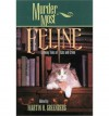 [ [ [ Murder Most Feline: Cunning Tales of Cats and Crime (Murder Most Series) - IPS [ MURDER MOST FELINE: CUNNING TALES OF CATS AND CRIME (MURDER MOST SERIES) - IPS ] By Gorman, Edward ( Author )Aug-19-2001 Paperback - Edward Gorman