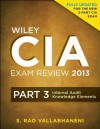 Wiley CIA Exam Review 2013: Internal Audit Knowledge Elements (Wiley CIA Exam Review Series) - S. Rao Vallabhaneni