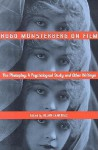 Hugo Munsterberg on Film: The Photoplay: A Psychological Study and Other Writings - Hugo Munsterberg, Allan Langdale