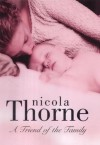 A Friend of the Family - Nicola Thorne