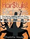 Hair $tylist Riches Book (Hairstylist Riches) - Charlotte Howard