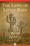 The Land of Little Rain - Mary Austin
