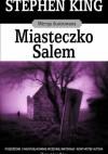 Miasteczko Salem: Wersja ilustrowana - Paulina Braiter, Arkadiusz Nakoniecznik, Jerry Uelsmann, Stephen King